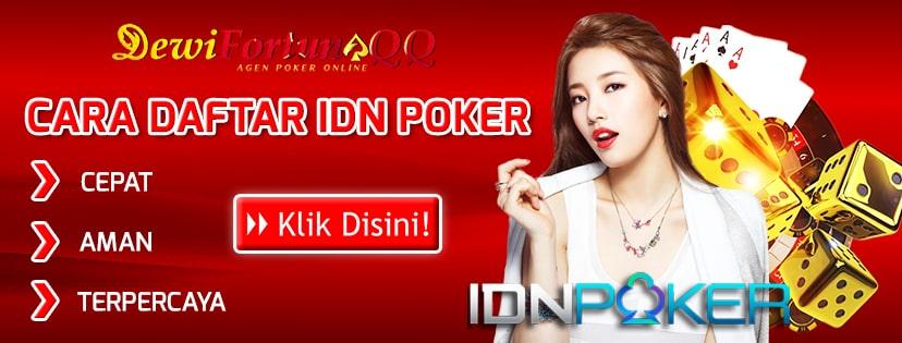 Siapkan Hal Ini Dan Perhatikan Cara Daftar Poker Idn Mudah Dan Tidak Gagal