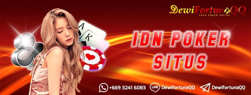 Gabung Di Web Idn Poker Situs Terbaik Berkualitas Agar Tidak Kecewa